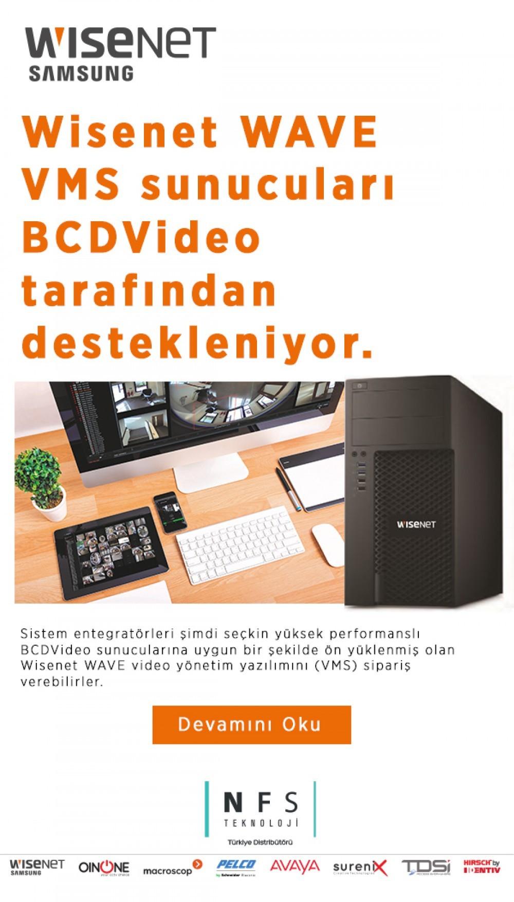 Wisenet WAVE VMS sunucuları BCDVideo  tarafından destekleniyor